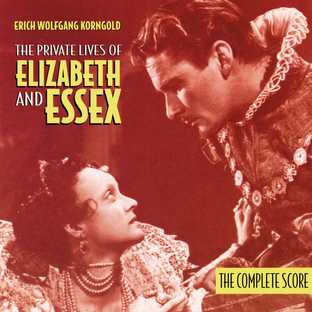 The Private Lives Of Elizabeth And Essex (The Complete Score)
