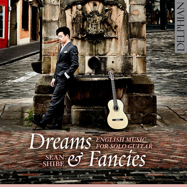 Dreams and Fancies: English Music for Solo Guitar