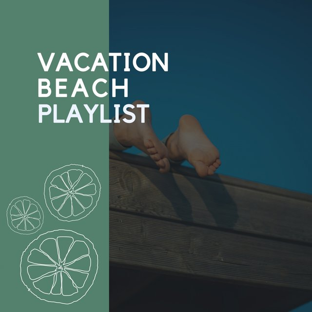 2020 Vacation Beach Playlist