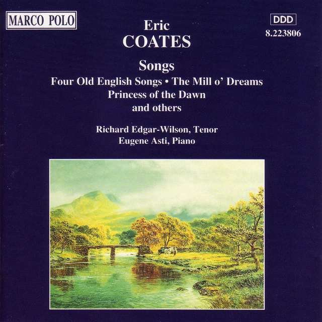 Coates, E.: Songs