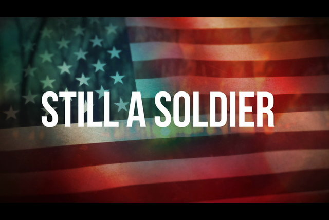 Still a Soldier (Lyric Video)