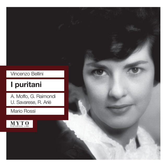 Bellini: I puritani (Recorded 1959)