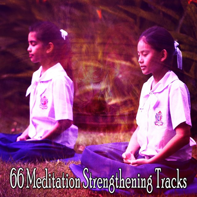 66 Meditation Strengthening Tracks