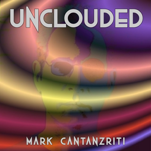 Cover art for album Unclouded by Mark Cantanzriti