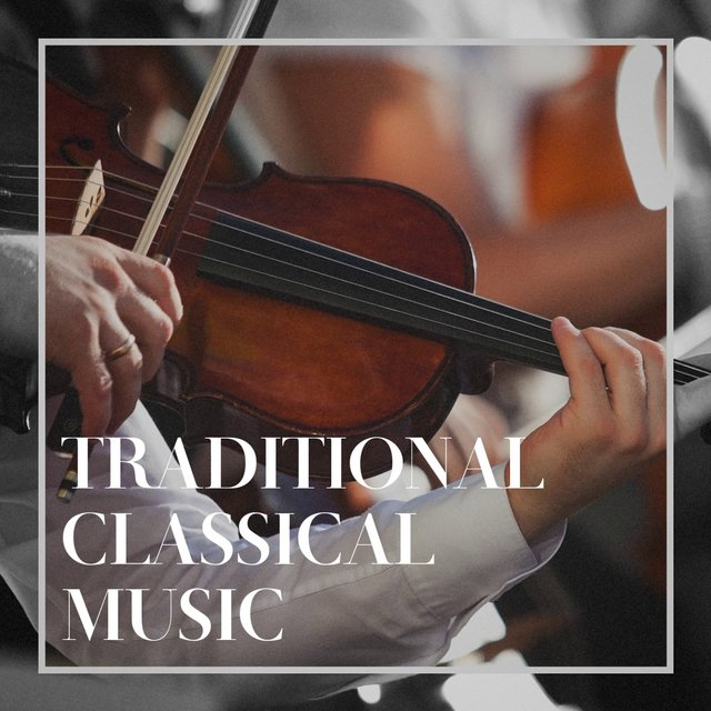 Traditional Classical Music