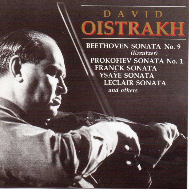 David Oistrakh Plays Works for Violin and Piano