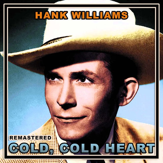 Cold Cold Heart (Remastered)