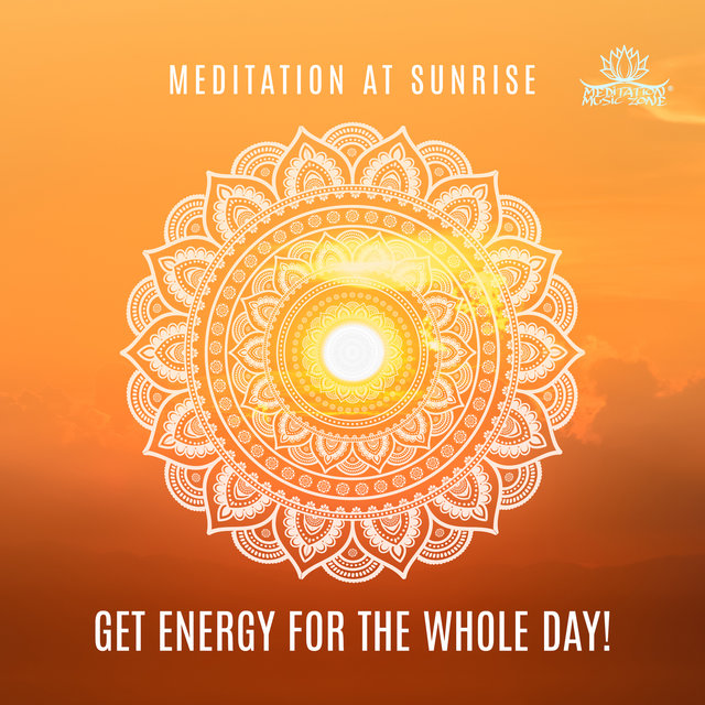 Meditation at Sunrise: Get Energy for the Whole Day!