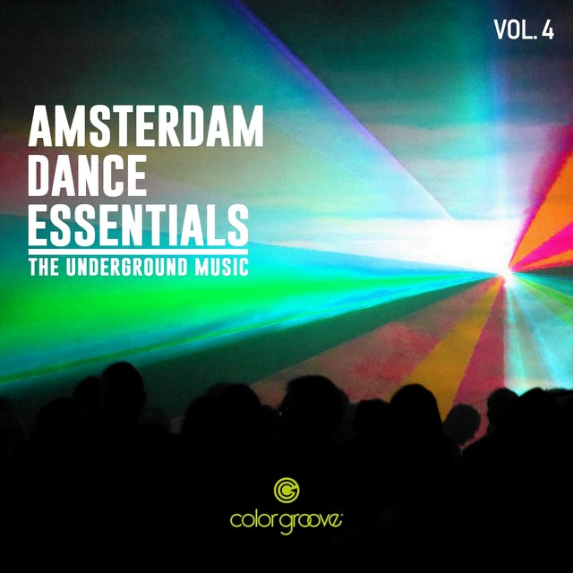 Amsterdam Dance Essentials, Vol. 4 (The Underground Music)