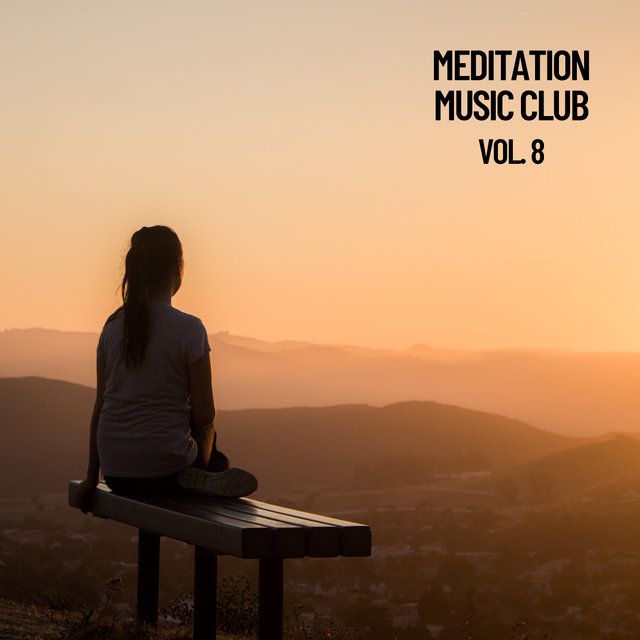Meditation Music Club, Vol. 8
