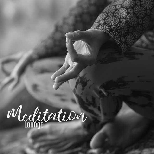 Meditation Lounge: 2020 Best Mix of Ambient Deep Yoga & Meditation Soft Music