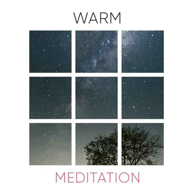 # 1 Album: Warm Meditation