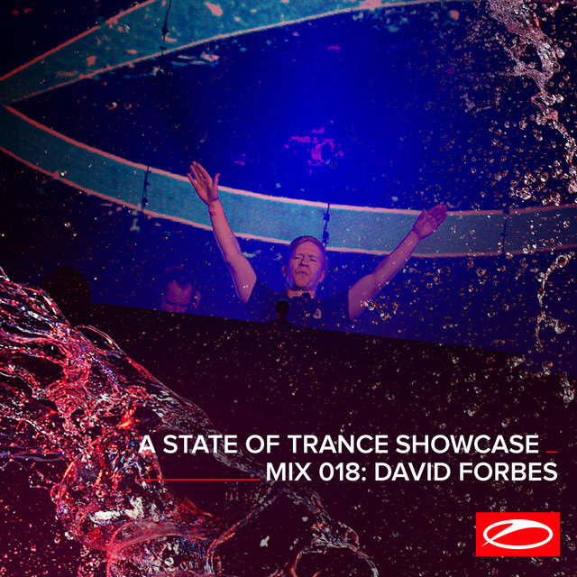 A State Of Trance Showcase - Mix 018: David Forbes