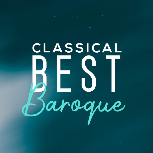 Classical Best Baroque