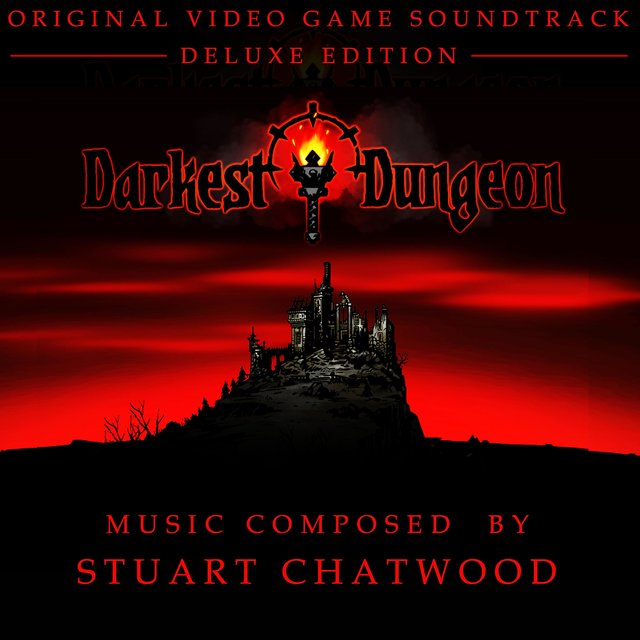 Darkest Dungeon (Original Video Game Soundtrack) [Deluxe Edition]
