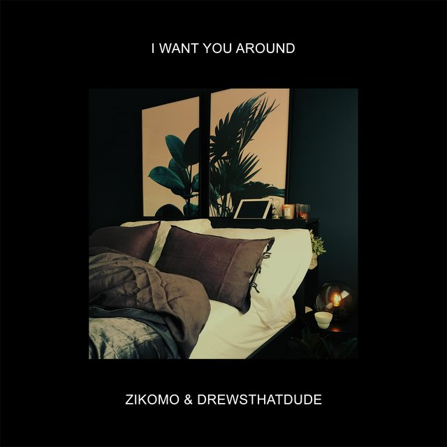 I Want You Around