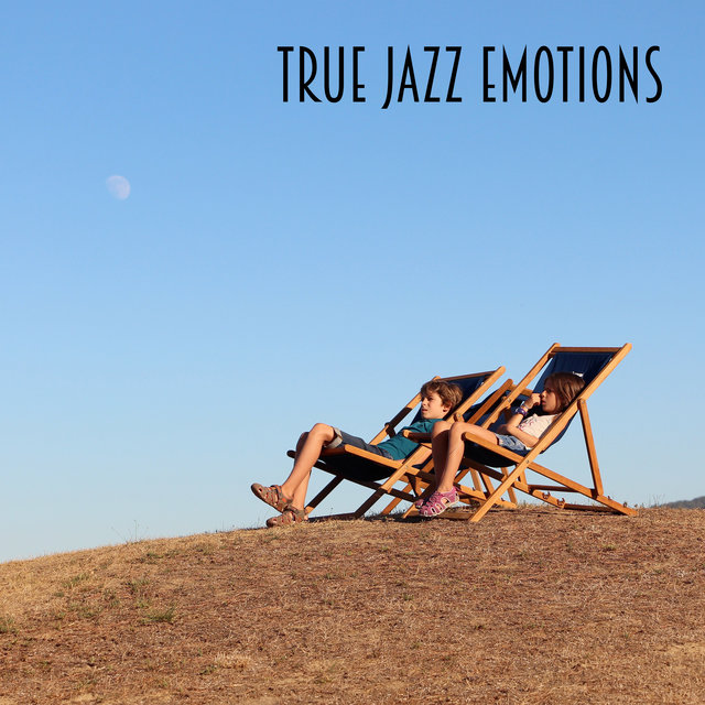 True Jazz Emotions - Collection of Brilliant Instrumental Music to Make Your Day More Pleasant, Jazz Lounge 2020, Relaxing Moments, Cheerful Melodies, Positive Vibes