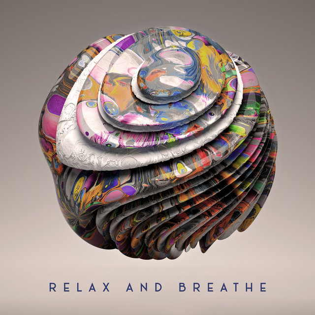 Relax and Breathe – New Age Music Collection to Feel Better and Positive Thinking