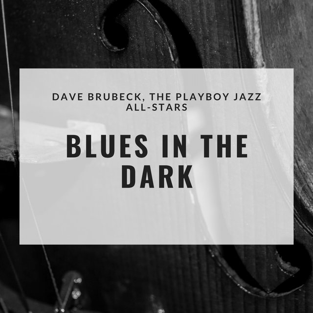 Blues in the Dark