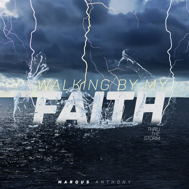 Walking by My Faith: Thru the Storm - EP