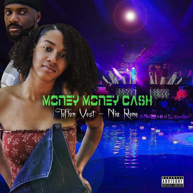 Money Money Cash (feat. Nia Rene)