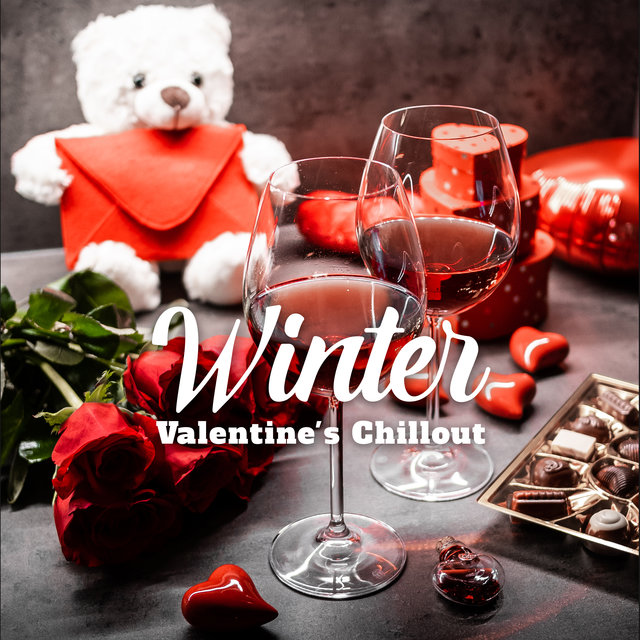 Winter Valentine's Chillout: Sex Music Zone, Winter Time, Lounge Music, Night Music, Sensual Beats, Chillout 2020