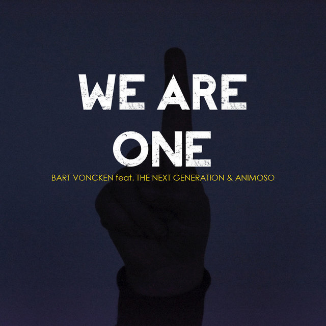 We Are One (feat. The Next Generation, Animoso) - Single