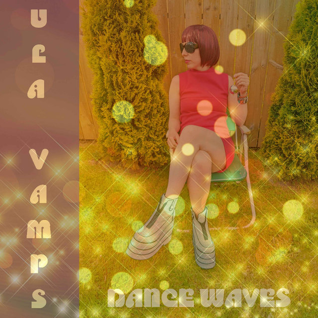 Cover art for album Dance Waves by Ula Vamps