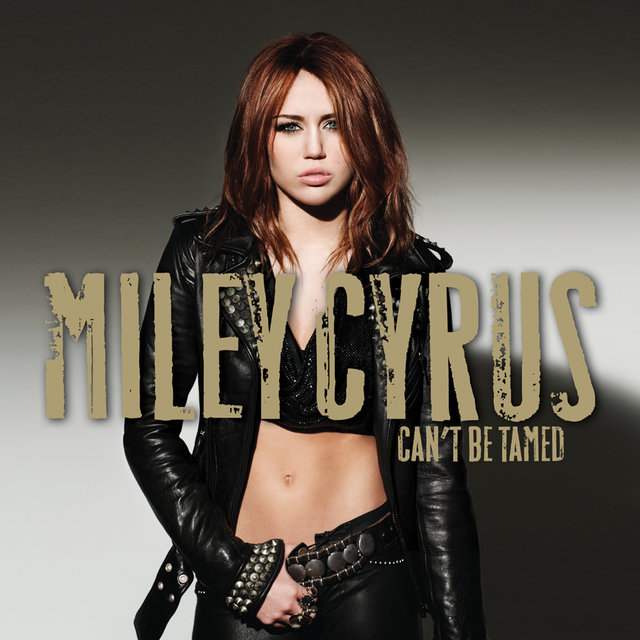 Can't Be Tamed (iTunes Exclusive)