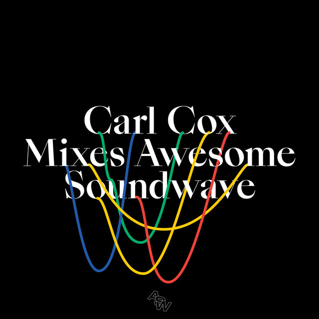 Carl Cox Mixes Awesome Soundwave
