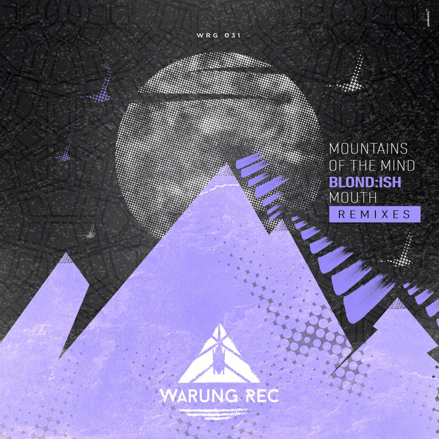 Mountains Of The Mind / Mouth Remixes