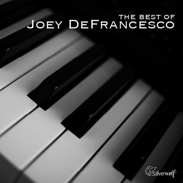 The Best of Joey Defrancesco