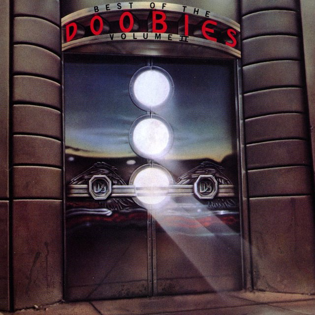 The Best Of The Doobies Vol. 2