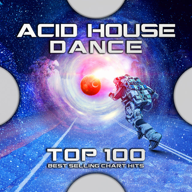 Acid House Dance Top 100 Best Selling Chart Hits