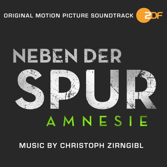 Neben der Spur - Amnesie (Original Motion Picture Soundtrack)
