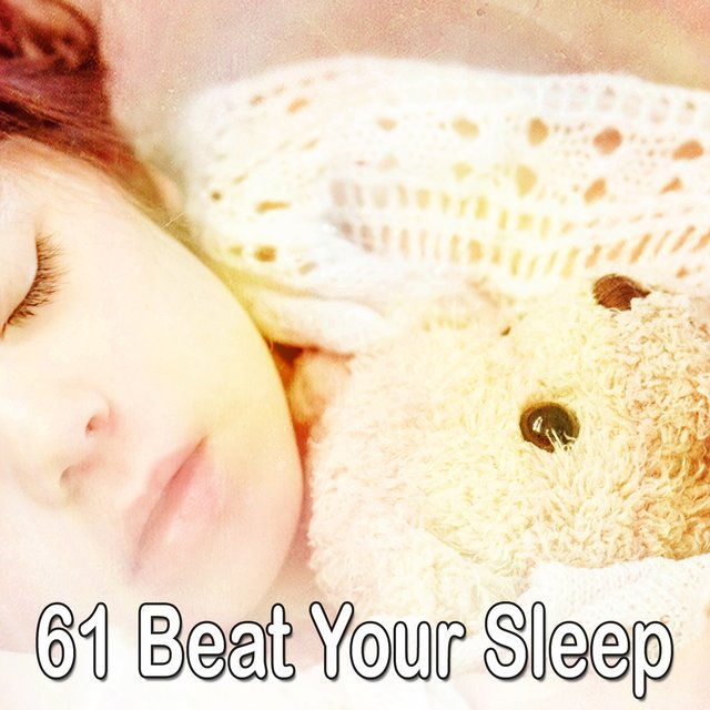 61 Beat Your Sleep