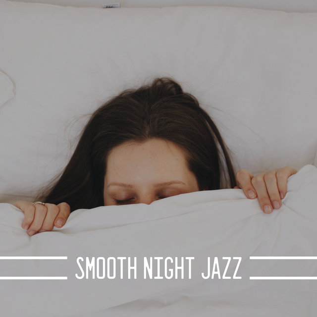 Smooth Night Jazz – Gentle Instrumental Melodies for Bedtime Relaxation