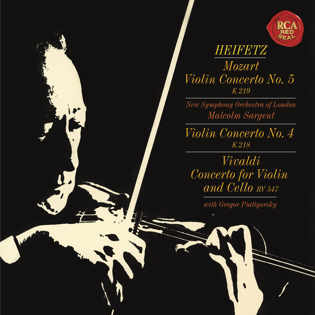 "Mozart: Violin Concertos No. 4 in D Major, K. 218 & No. 5 in A Major, K. 219 ""Turkish"" - Vivaldi: Concerto for Violin and Cello in B-Flat Major, RV 547 ((Heifetz Remastered))"