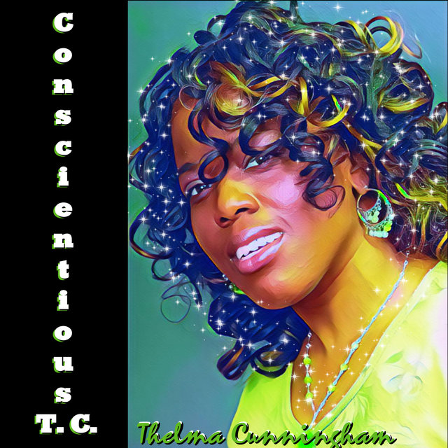 Cover art for album Conscientious T.C. by Thelma Cunningham