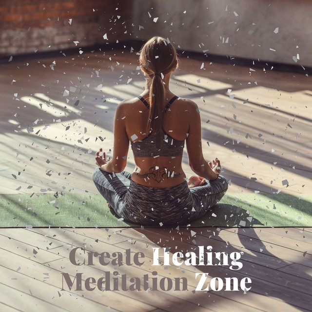 Create Healing Meditation Zone