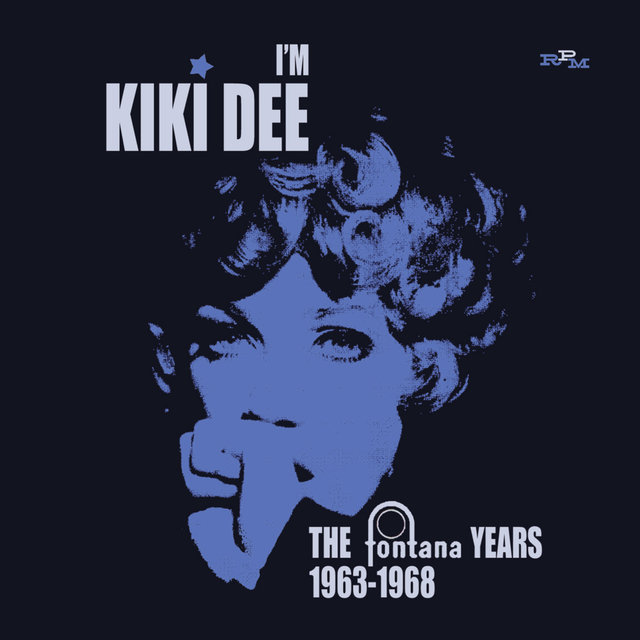 I'm Kiki Dee The Fontana Years 1963-1968