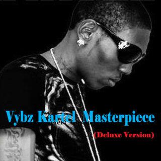 Vybz Kartel Masterpiece Deluxe VersionVybz