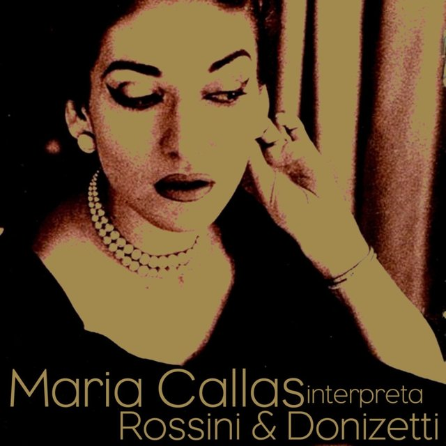 Maria Callas Interpreta Rossini & Donizetti