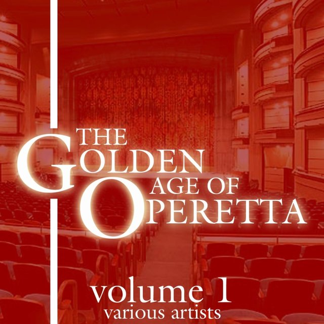The Golden Age of Operetta, Vol. 1