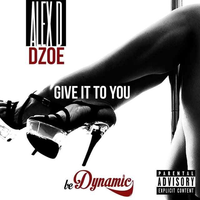 Give It to You (feat. D-Zoe)