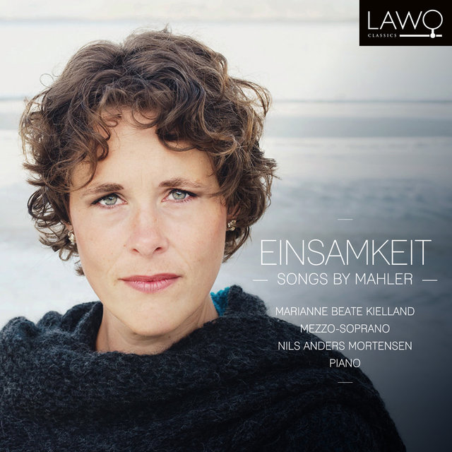 Einsamkeit: Songs by Mahler