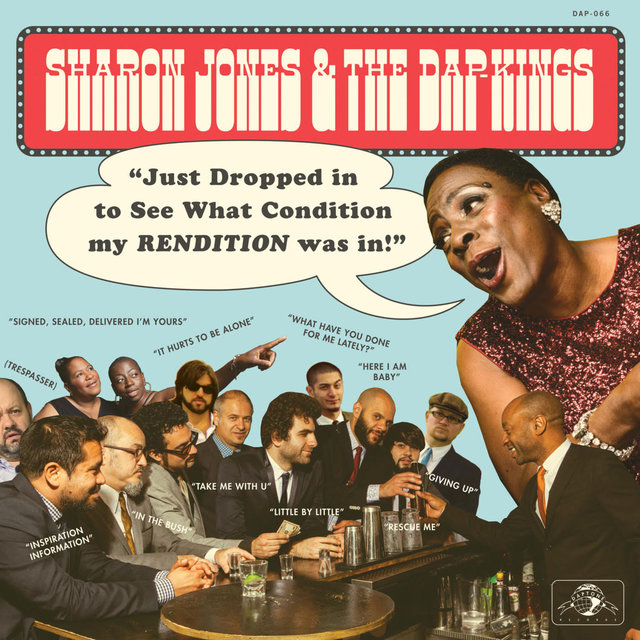 Cover art for album Just Dropped In (To See What Condition My Rendition Was In) by Sharon Jones, The Dap-Kings