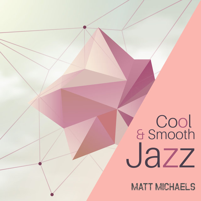 Cool & Smooth Jazz