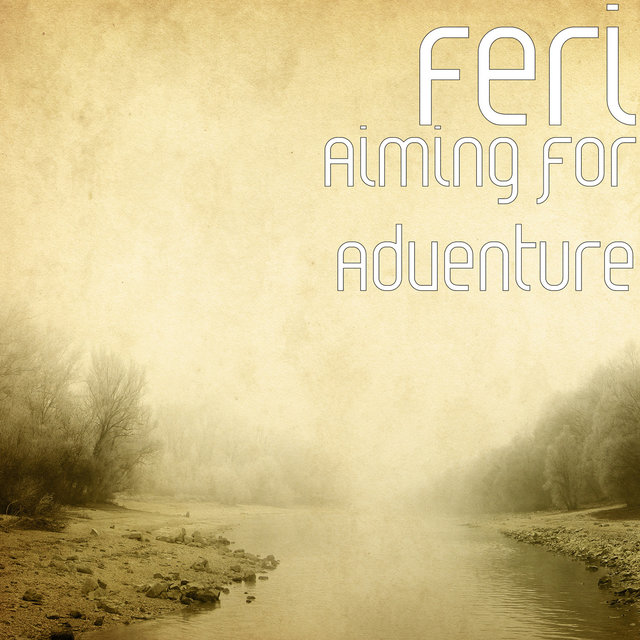 Aiming for Adventure
