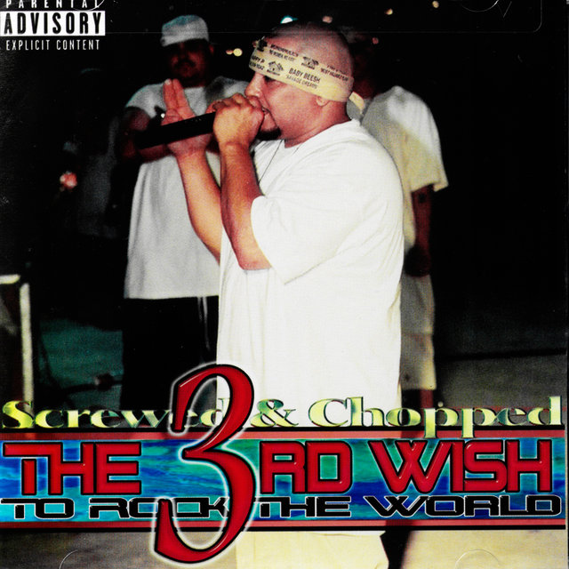 The 3rd Wish to Rock the World Screwed & Chopped